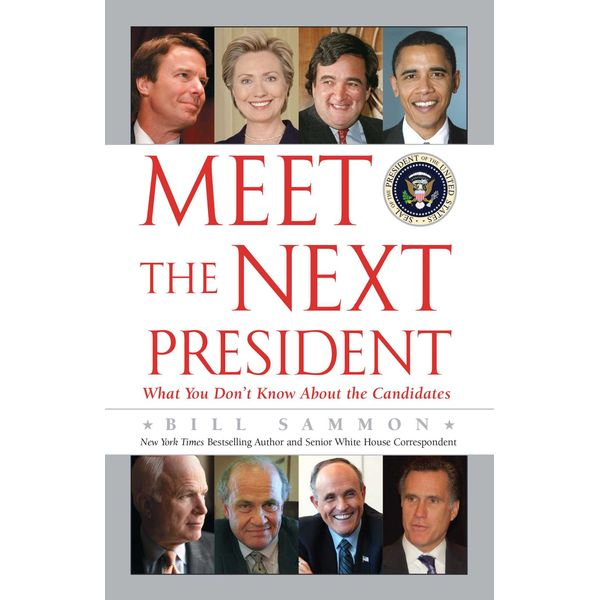 Meet the Next President - Bill Sammon | Karta-nauczyciela.org