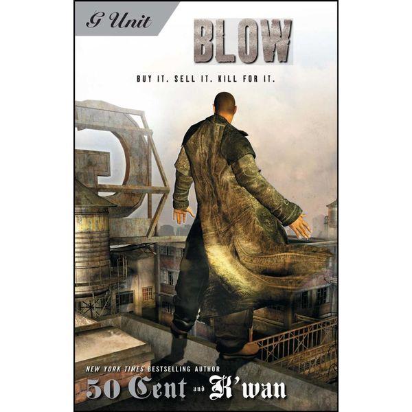 Blow - K'wan, 50 Cent | Karta-nauczyciela.org
