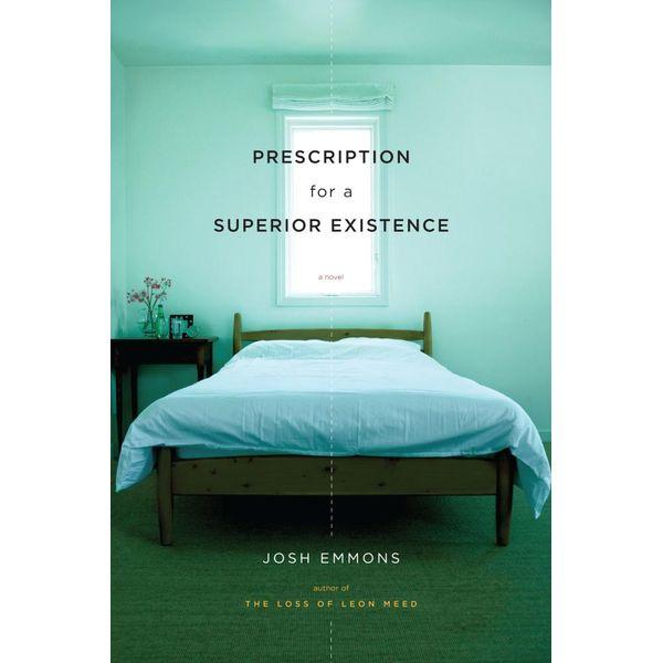 Prescription for a Superior Existence - Josh Emmons | Karta-nauczyciela.org