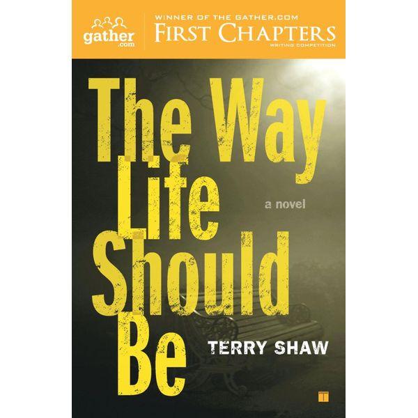 The Way Life Should Be - Terry Shaw   Karta-nauczyciela.org