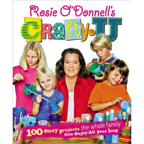 Rosie O'Donnell's Crafty U - Rosie O'Donnell   Karta-nauczyciela.org