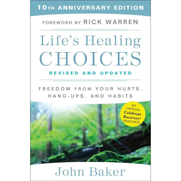 Life's Healing Choices Revised and Updated - John Baker, Rick Warren (Foreword by)   Karta-nauczyciela.org