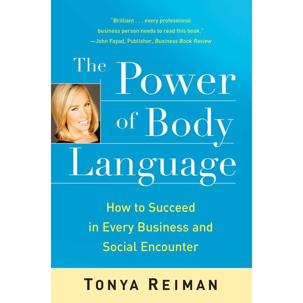 The Power of Body Language - Tonya Reiman | 2020-eala-conference.org