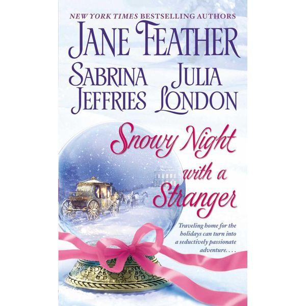 Snowy Night with a Stranger - Jane Feather, Sabrina Jeffries, Julia London | Karta-nauczyciela.org