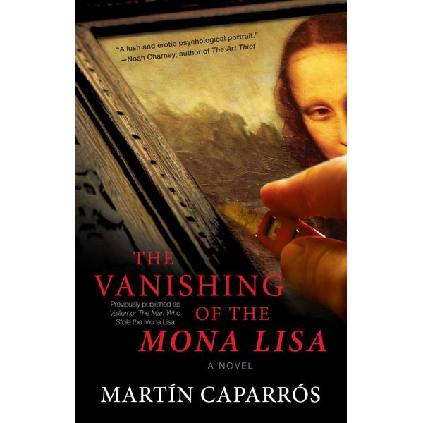 The Vanishing of the Mona Lisa - Martin Caparros, Jasper Reid (Translator) | Karta-nauczyciela.org