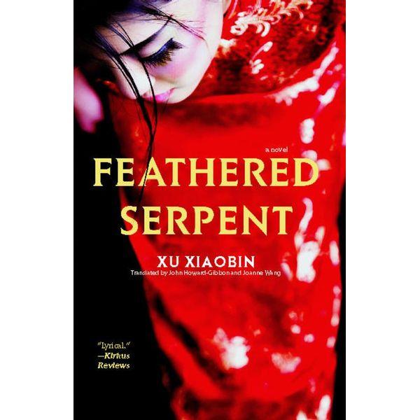Feathered Serpent - Xu Xiaobin, John Howard-Gibbon (Translator), Joanne Wang (Translator) | Karta-nauczyciela.org