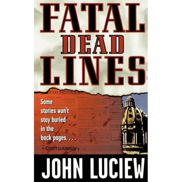 Fatal Dead Lines - John Luciew | Karta-nauczyciela.org