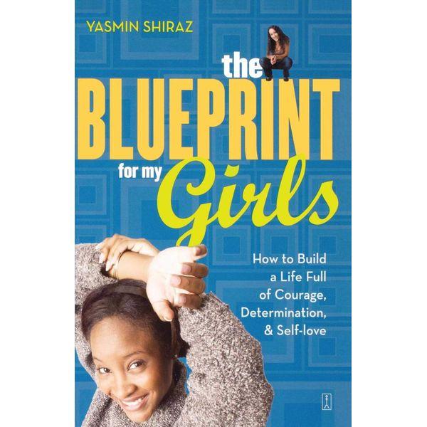The Blueprint for My Girls - Yasmin Shiraz | Karta-nauczyciela.org