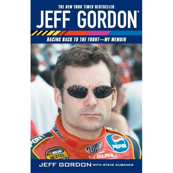 Jeff Gordon - Jeff Gordon, Steve Eubanks | Karta-nauczyciela.org