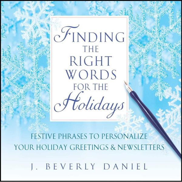 Finding the Right Words for the Holidays - J. Beverly Daniel   Karta-nauczyciela.org