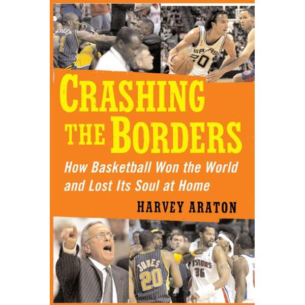 Crashing the Borders - Harvey Araton | Karta-nauczyciela.org