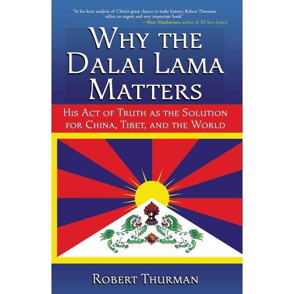 Why the Dalai Lama Matters - Robert Thurman   2020-eala-conference.org