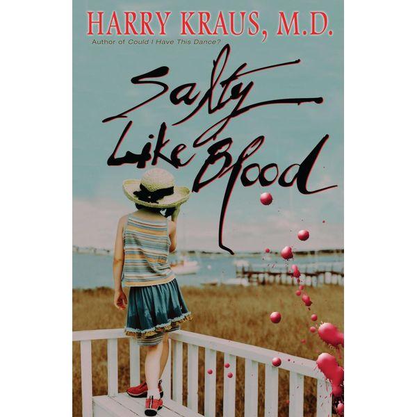 Salty Like Blood - Harry Kraus | Karta-nauczyciela.org