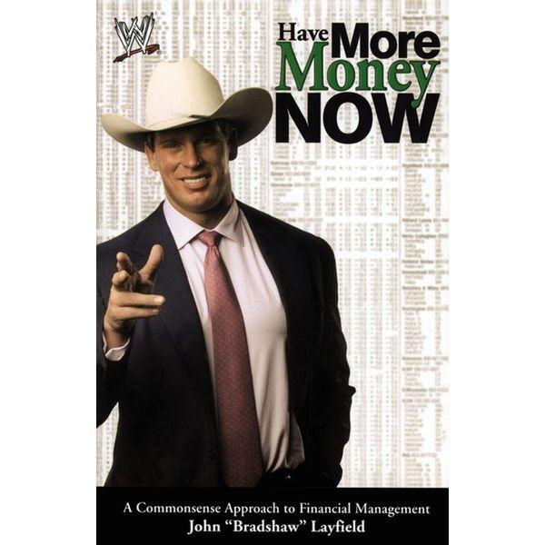 Have More Money Now - John Layfield   Karta-nauczyciela.org