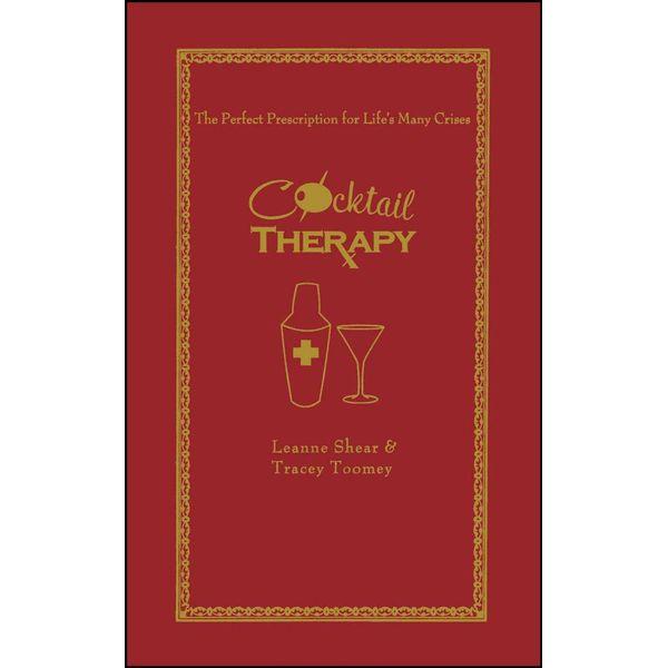 Cocktail Therapy - Leanne Shear, Tracey Toomey, Neryl Walker (Illustrator) | Karta-nauczyciela.org