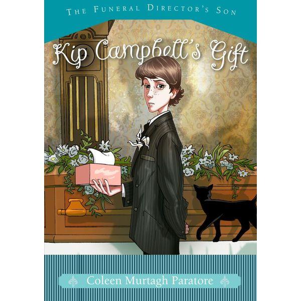 Kip Campbell's Gift - Coleen Murtagh Paratore | Karta-nauczyciela.org