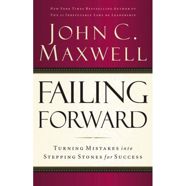 Failing Forward - John Maxwell   Karta-nauczyciela.org