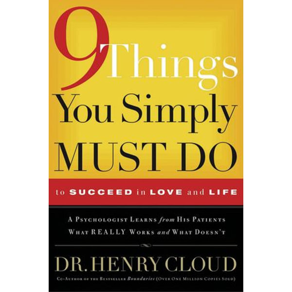 9 Things You Simply Must Do to Succeed in Love and Life - Henry Cloud | Karta-nauczyciela.org