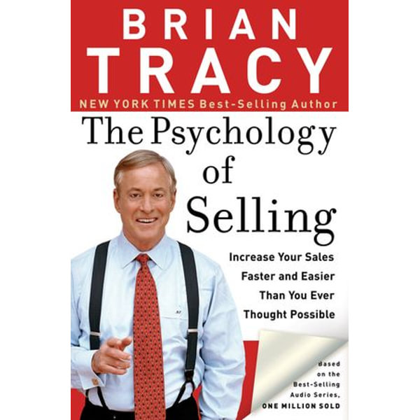 The Psychology of Selling - Brian Tracy | Karta-nauczyciela.org