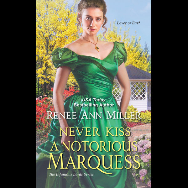 Never Kiss a Notorious Marquess - Renee Ann Miller   2020-eala-conference.org