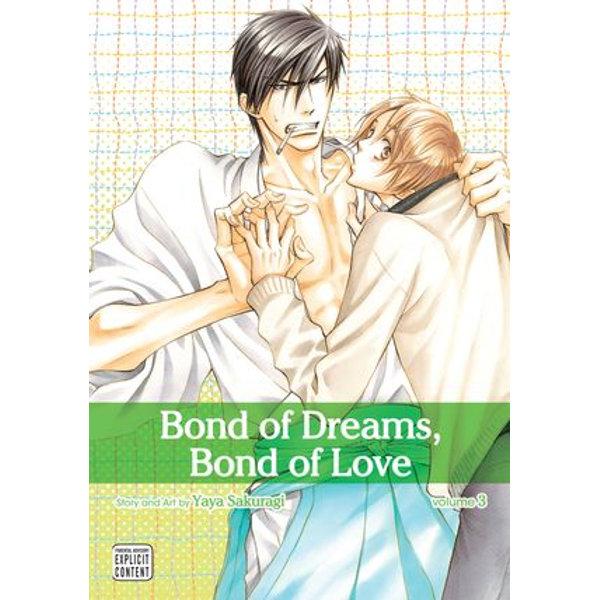 Bond of Dreams, Bond of Love, Vol. 3 (Yaoi Manga) - Yaya Sakuragi   Karta-nauczyciela.org