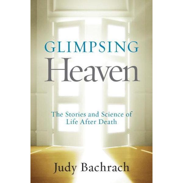Glimpsing Heaven - Judy Bachrach | Karta-nauczyciela.org