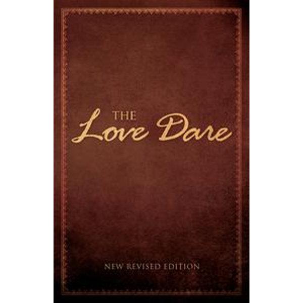 The Love Dare - Alex Kendrick, Stephen Kendrick | Karta-nauczyciela.org