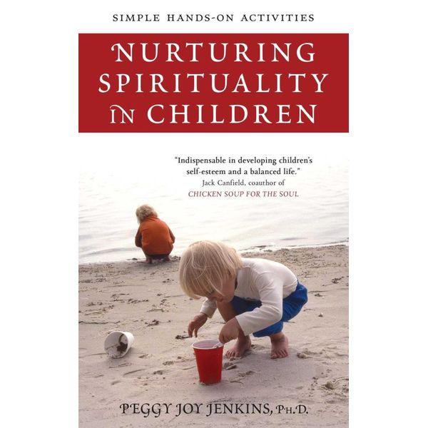 Nurturing Spirituality in Children - Peggy Joy Jenkins | 2020-eala-conference.org