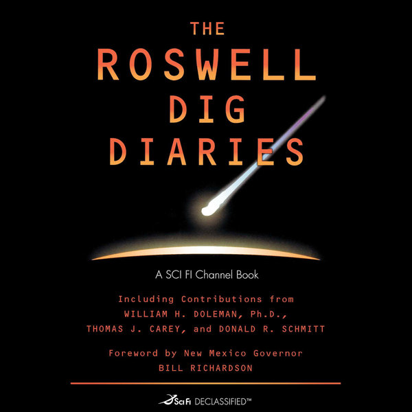 The Roswell Dig Diaries - SCI FI Channel, Donald R. Schmitt, Thomas J. Carey   Karta-nauczyciela.org