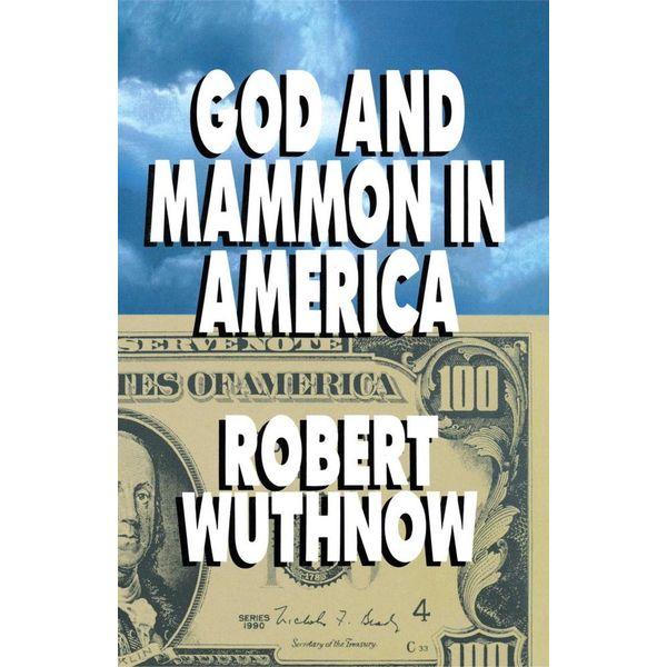 God And Mammon In America - Robert Wuthnow | Karta-nauczyciela.org