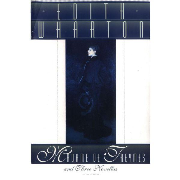 Madame De Treymes, And Three Novellas - Wharton | Karta-nauczyciela.org