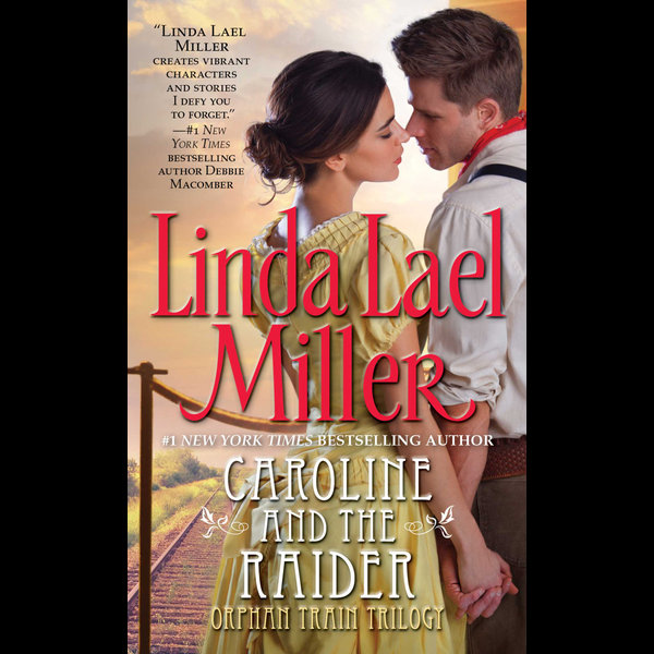 Caroline And The Raider - Linda Lael Miller | Karta-nauczyciela.org