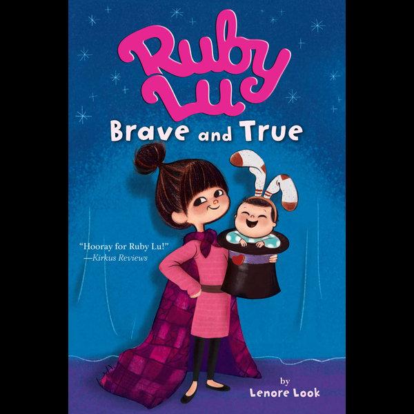 Ruby Lu, Brave and True - Lenore Look, Anne Wilsdorf (Illustrator) | Karta-nauczyciela.org