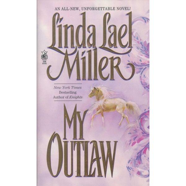 My Outlaw - Linda Lael Miller | Karta-nauczyciela.org