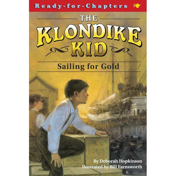 Sailing for Gold - Deborah Hopkinson, Bill Farnsworth (Illustrator)   Karta-nauczyciela.org