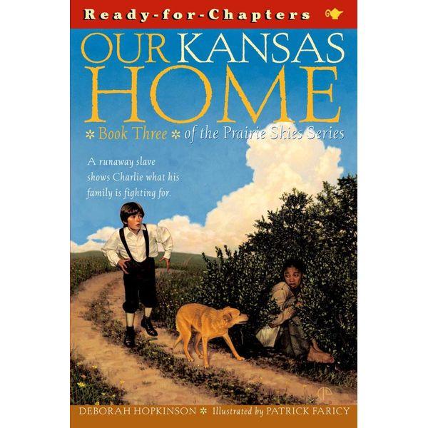 Our Kansas Home - Deborah Hopkinson, Patrick Faricy (Illustrator) | Karta-nauczyciela.org