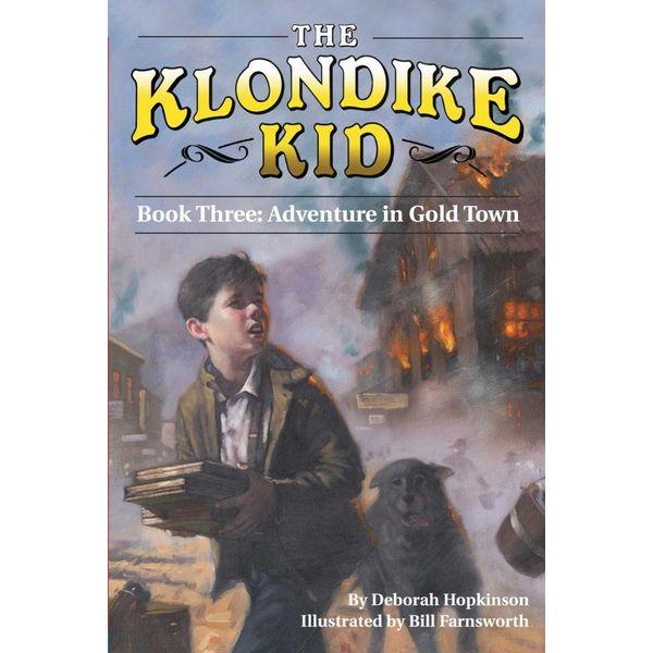 Adventure in Gold Town - Deborah Hopkinson, Bill Farnsworth (Illustrator)   Karta-nauczyciela.org