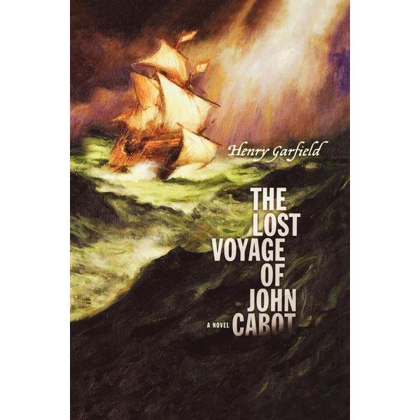 The Lost Voyage of John Cabot - Henry Garfield   Karta-nauczyciela.org