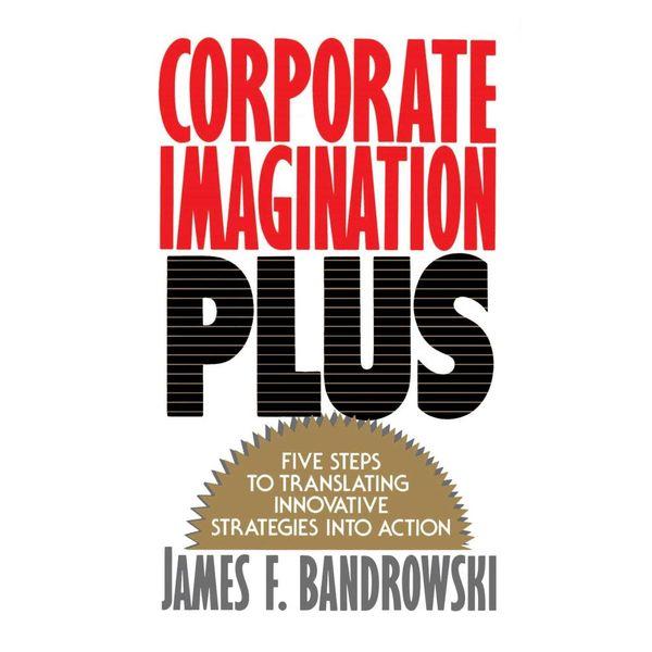 Corporate Imagination Plus - Jim Bandrowski   Karta-nauczyciela.org