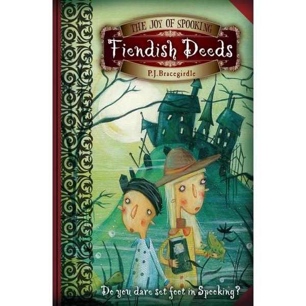 Fiendish Deeds - P.J. Bracegirdle   Karta-nauczyciela.org