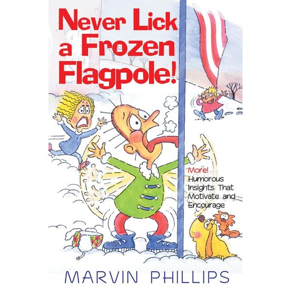 Never Lick A Frozen Flagpole GIFT - Marvin Phillips   Karta-nauczyciela.org