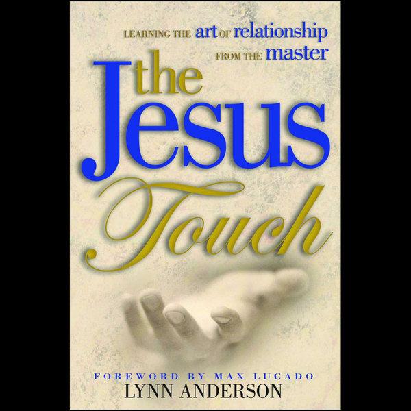 Jesus Touch - Dr. Lynn Anderson Dr. | Karta-nauczyciela.org