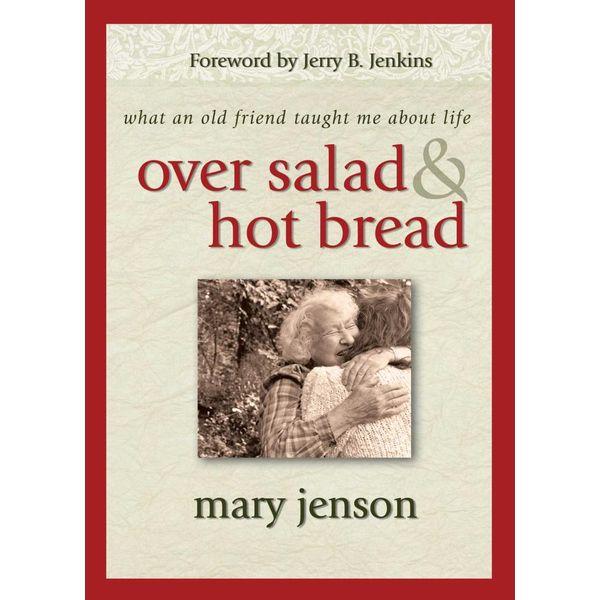 Over Salad and Hot Bread GIFT - Mary Jenson   Karta-nauczyciela.org