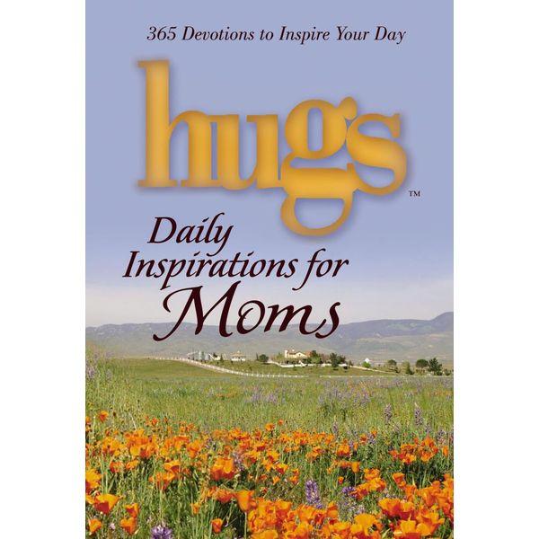 Hugs Daily Inspirations for Moms - Freeman-Smith LLC | Karta-nauczyciela.org