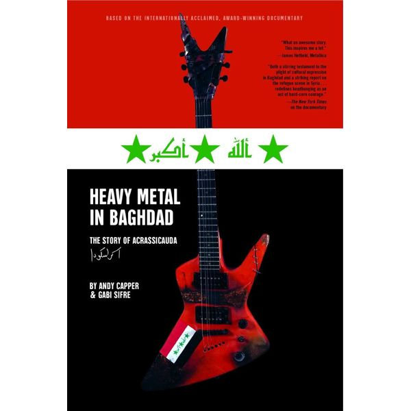 Heavy Metal in Baghdad - Vice Media, Andy Capper, Gabi Sifre | Karta-nauczyciela.org