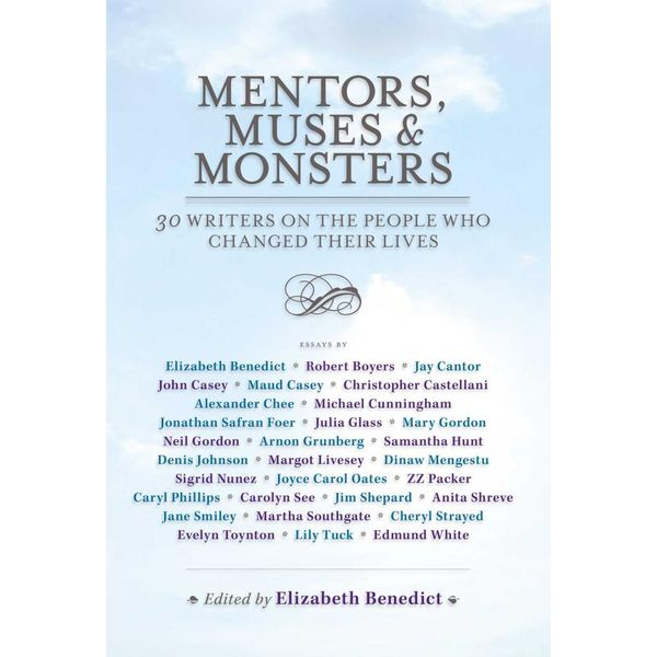 Mentors, Muses & Monsters - Elizabeth Benedict   Karta-nauczyciela.org