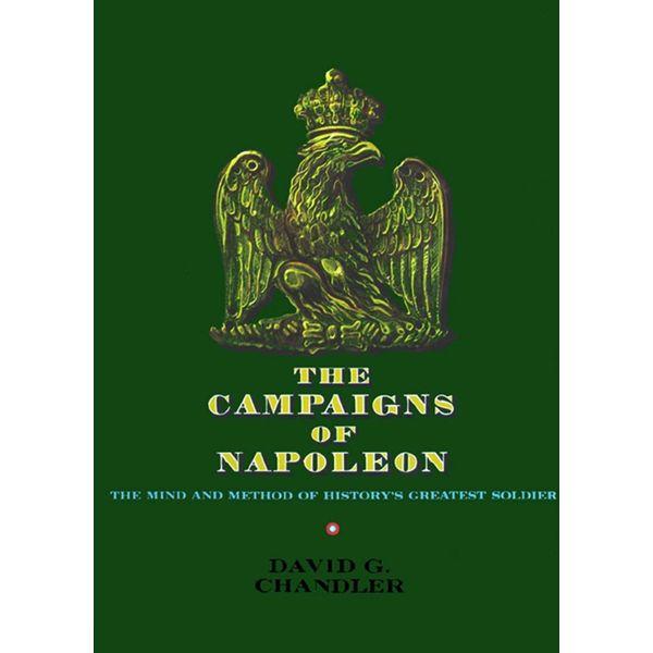 The Campaigns of Napoleon - David G. Chandler | Karta-nauczyciela.org
