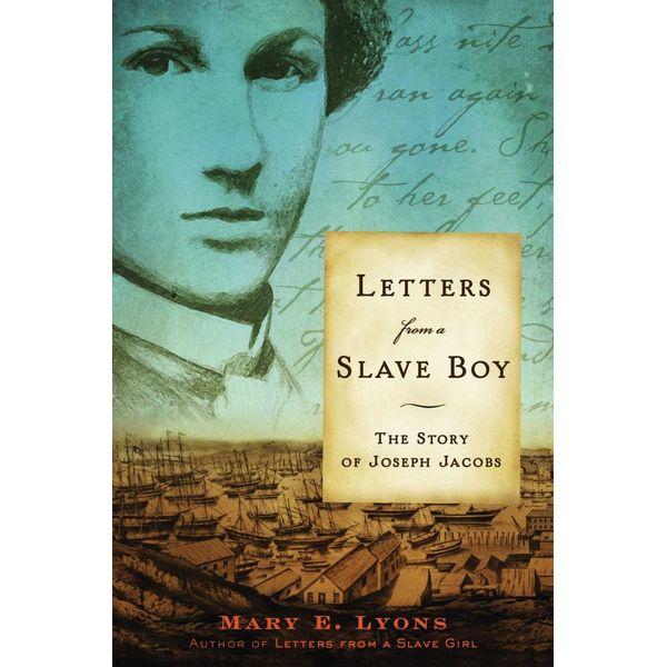 Letters from a Slave Boy - Mary E. Lyons | Karta-nauczyciela.org