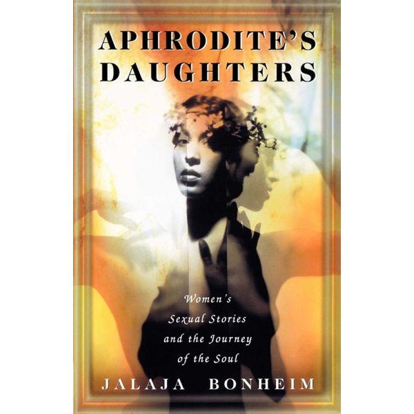 Aphrodite's Daughters - Jalaja Bonheim | Karta-nauczyciela.org