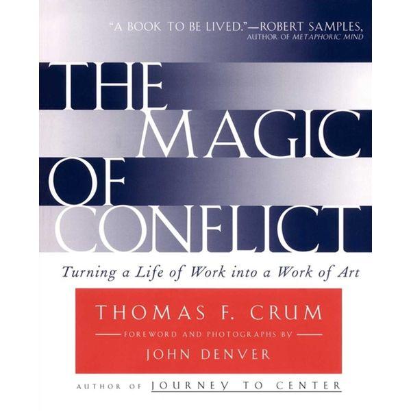 Magic of Conflict - Thomas Crum | Karta-nauczyciela.org
